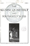 The Alumni Quarterly and Fortnightly Notes of the University of Illinois