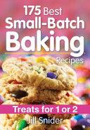 175 Best Small Batch Baking Recipes