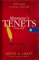 Mamaw s Tenets for Life