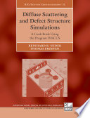 Diffuse Scattering and Defect Structure Simulations