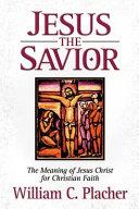 Jesus the Savior
