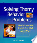 Solving Thorny Behavior Problems