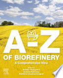 A-Z of Biorefinery