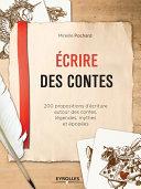 Ecrire des contes [Pdf/ePub] eBook