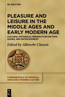 Pdf Pleasure and Leisure in the Middle Ages and Early Modern Age Telecharger