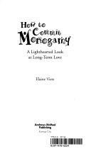 How to Commit Monogamy