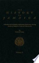 The History of Jamaica  Volume 3