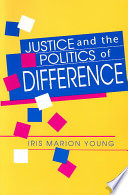 Justice and the Politics of Difference Book