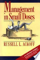 Management in Small Doses