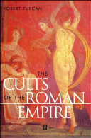 The Cults of the Roman Empire