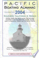 Pacific Boating Almanac 2004  : Southern California and Mexico