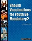 Should Vaccinations for Youth Be Mandatory