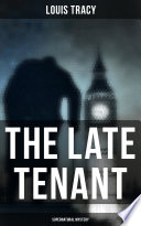 Free Download The Late Tenant (Supernatural Mystery) Book