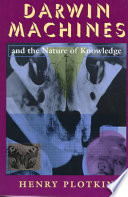 Darwin Machines and the Nature of Knowledge Book
