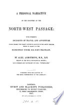 A Personal Narrative Of The Discovery Of The North West Passage