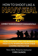 How to Shoot Like a Navy SEAL Book