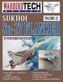 Sukhoi Su 27 Flanker   WarbirdTech Vol 42