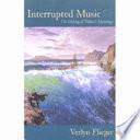 Interrupted Music