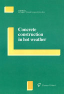Concrete construction in hot weather