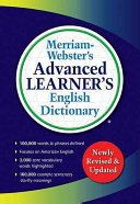 Merriam webster s Advanced Learner s English Dictionary