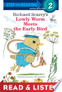 Read Online Lowly Worm Meets the Early Bird: Read & Listen Edition For Free