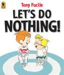 Let's Do Nothing! Pdf/ePub eBook