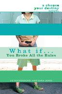 What If . . . You Broke All the Rules Pdf/ePub eBook