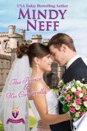 The Prince   His Cinderella  Small Town Royal Romance  The Cinderella Escape Book 1