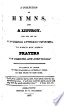 A Collection of Hymns, and a Liturgy, for the use of Evangelical Lutheran Churches. To which are added, Prayers for families and individuals. Published by order of the Evangelical Lutheran Synod of the State of New York. [Edited by F. H. Quitman and A. Wackerhagen.]
