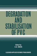 Degradation and Stabilisation of PVC Book