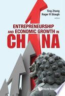 Entrepreneurship and Economic Growth in China