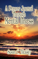 A Prayer Journal Through Mental Illness Pdf/ePub eBook
