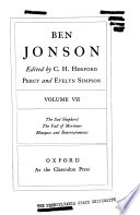 The Works of Ben Jonson: The sad shepherd. The fall of Mortimer. Masques and entertainments