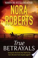 True Betrayals Book