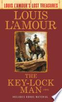 The Key Lock Man  Louis L Amour Lost Treasures