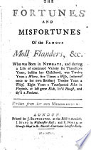 The Fortunes and Misfortunes of the Famous Moll Flanders     Written from Her Own Memorandums