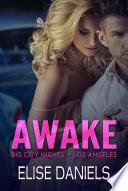 Awake (Big City Nights Book 1)