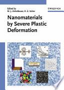 Nanomaterials by Severe Plastic Deformation Book