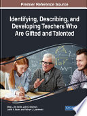 Identifying  Describing  and Developing Teachers Who Are Gifted and Talented