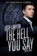 Pdf The Hell You Say: The Adrien English Mysteries 3 Telecharger