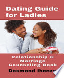 Dating Guide For Ladies Relationship Marriage Counseling Book