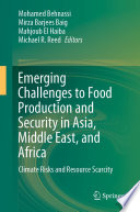 Emerging Challenges to Food Production and Security in Asia, Middle East, and Africa