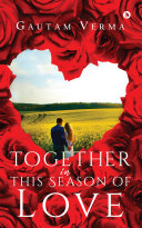Together in This Season of Love