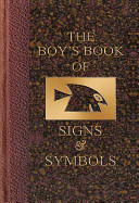 The Boy's Book of Signs & Symbols