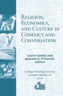 Religion  Economics  and Culture in Conflict and Conversation