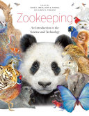 Zookeeping: An Introduction to the Science and Technology - Seite 627