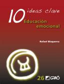 10 ideas clave. Educación emocional