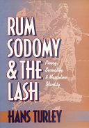 Rum, Sodomy, and the Lash Pdf/ePub eBook