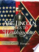 Abe Lincoln Goes to Washington