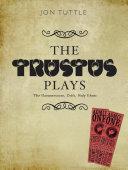 The Trustus Plays